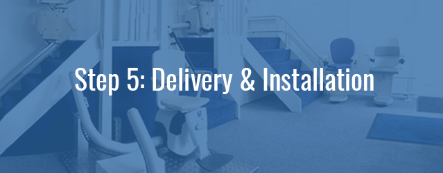Stairlift Delivery and Installation